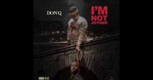 DON Q - Im Not Joyner (TORY LANEZ DISS)
